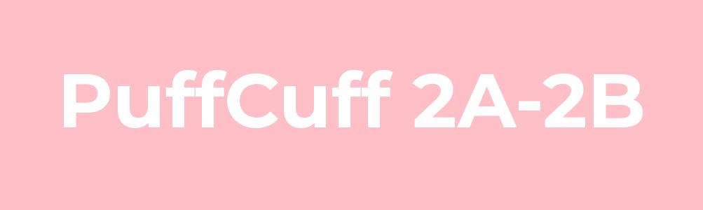 PuffCuff 2A-2B