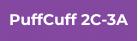 PuffCuff 2C-3A