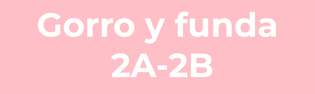 Gorro y funda 2A-2B