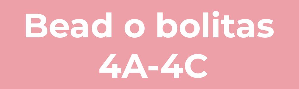 Bead o bolitas 4A-4C