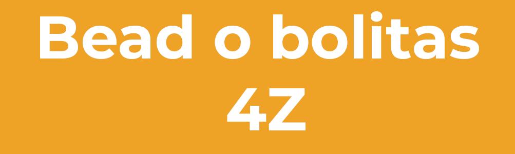 Bead o bolitas 4Z