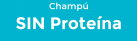 Sin Proteina Champú