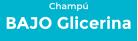 Bajo Glicerina Champú