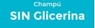 Sin Glicerina Champú
