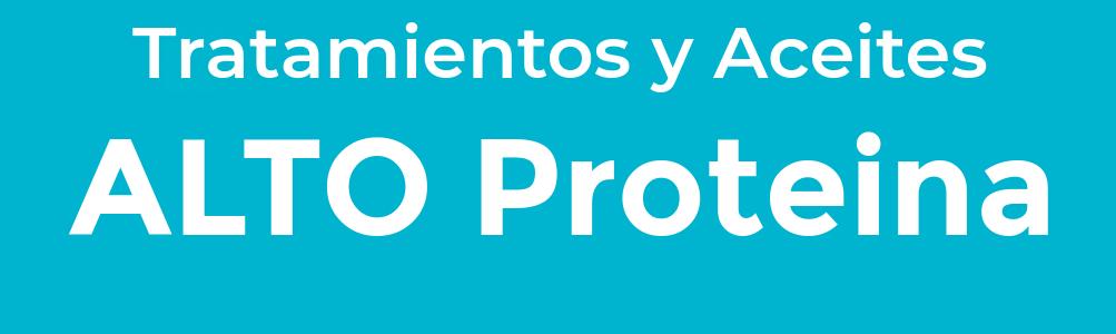 Alto Proteína Tratamientos y Aceites